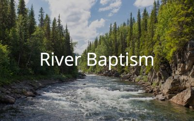 Summer River Baptism and Church Picnic