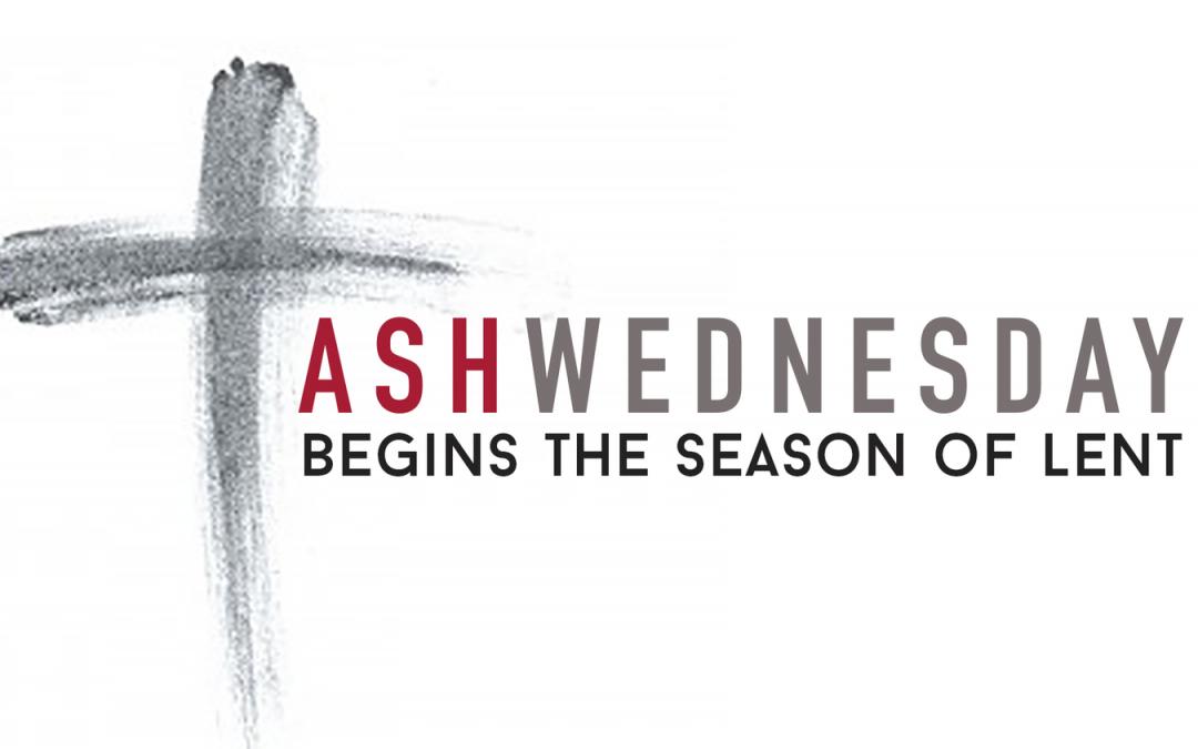 Ash Wednesday & Community Lenten Services