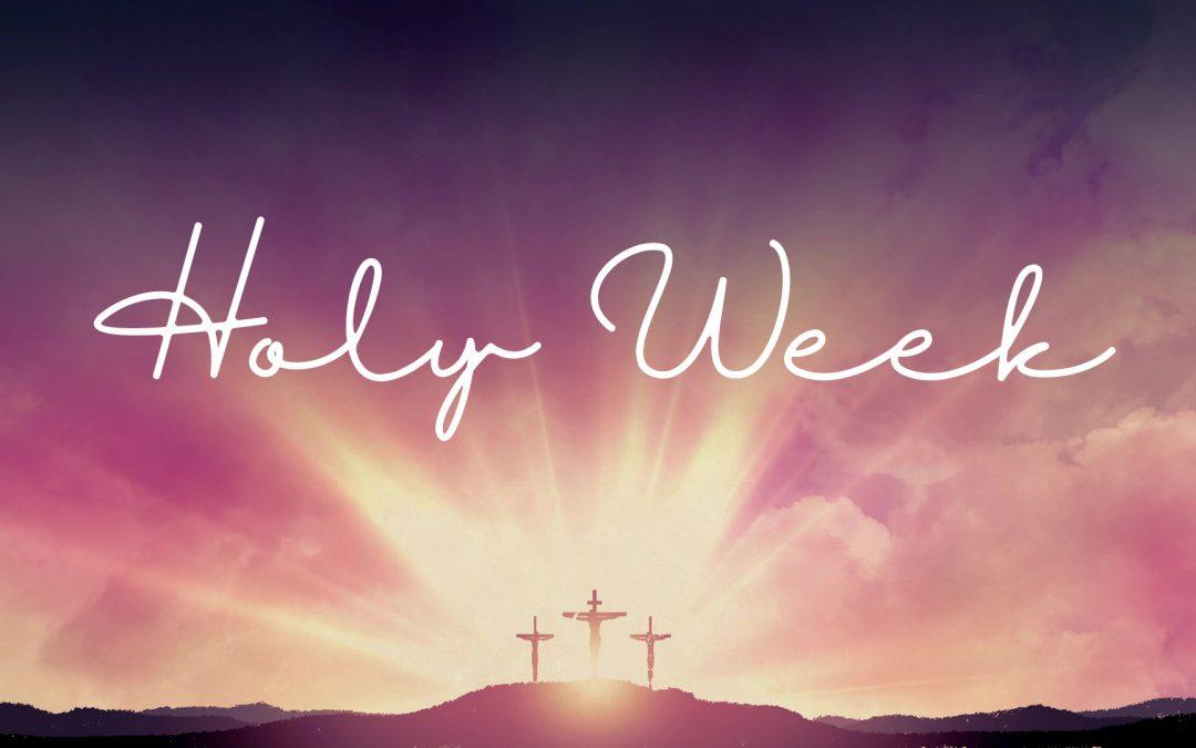 Summit Holy Week Schedule
