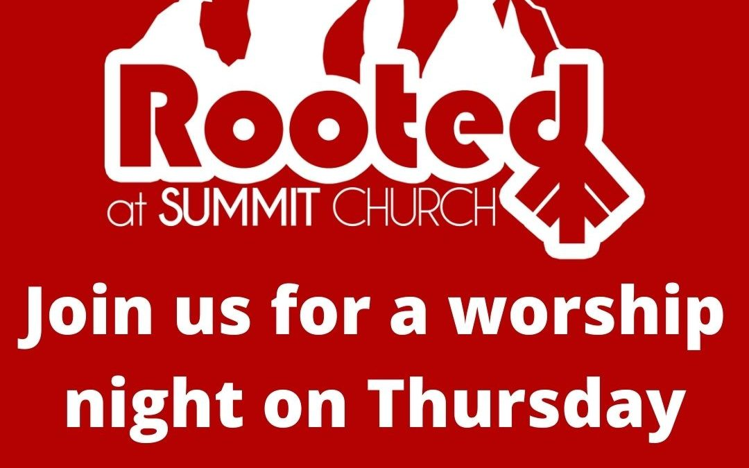 Rooted Worship Night!